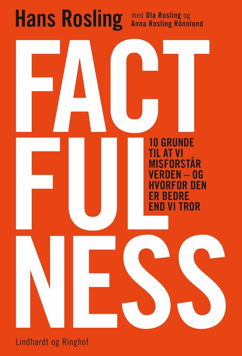 The world is getting better - factfulness